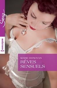 Marie Donovan et Marie Donovan - Rêves sensuels.