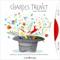 Marie Dorléans et Jacques Haurogné - Charles Trenet pour les enfants. 1 CD audio