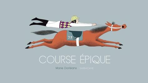 Marie Dorléans - Course épique.
