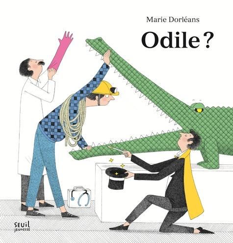 Marie Dorléans - Odile ?.