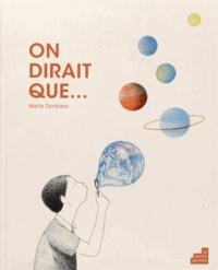 Marie Dorléans - On dirait que....