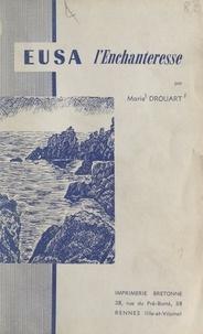 Marie Droüart - Eusa l'enchanteresse.
