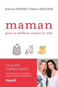 Marie Drucker et Sidonie Bonnec - Maman, pour le meilleur et pour le reste.