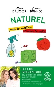 Marie Drucker et Sidonie Bonnec - Naturel, pour le meilleur et pour le reste.