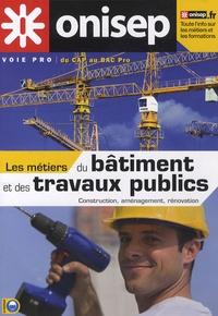 Marie Duault et Carine Boisseau - Les métiers du bâtiment et des travaux publics.