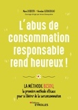 Marie Duboin et Herveline Giraudeau - L'abus de consommation responsable rend heureux ! - La méthode BISOU, la première méthode efficace pour se libérer de la surconsommation.