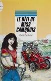 Marie Dufeutrel - Le défi de Miss Cambouis.
