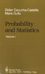 Marie Duflo - Probability and Statistics - Volume 1.
