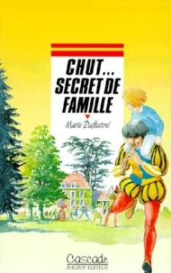 Marie Dufreutel - Chut, secret de famille.