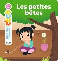 Marie Dugleux et Camille Tisserand - Les petites bêtes.