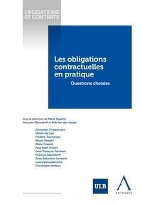 Marie Dupont et François Glansdorff - Les obligations contractuelles en pratique - Questions choisies.