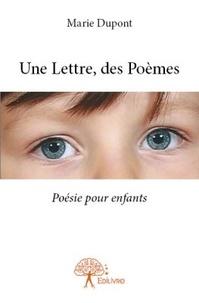 Marie Dupont - Une lettre, des poèmes.