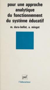 Marie Duru-Bellat et Alain Mingat - Pour une approche analytique du fonctionnement du système éducatif.