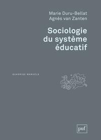 Marie Duru-Bellat et Agnès Van Zanten - Sociologie du système éducatif - Les inégalités scolaires.