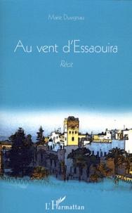 Marie Duvignau - Au vent d'Essaouira.