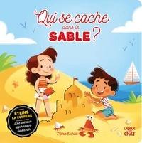 Marie Ecarlat - Qui se cache dans le sable ?.