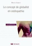 Marie Eckert - Le concepte de globalité en osteopathie.