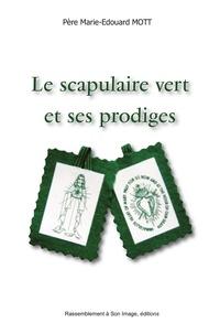 Le scapulaire vert et ses prodiges.pdf