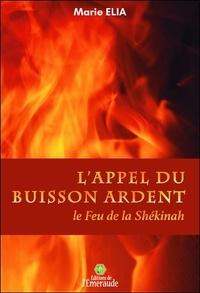 Livres électroniques Amazon à télécharger L'appel du buisson ardent  - Le feu de la Shékinah