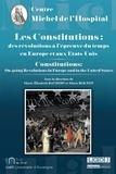 Marie-Elisabeth Baudoin et Marie Bolton - Les Constitutions : des révolutions à l'épreuve du temps en Europe et aux Etats-Unis.