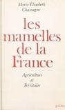 Marie-Elisabeth Chassagne - Les mamelles de la France.
