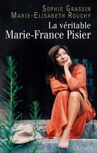 Marie-Elisabeth Rouchy et Sophie Grassin - La véritable Marie-France Pisier.