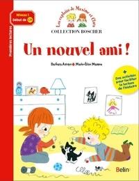 Marie-Elise Masson et Barbara Arroyo - Les exploits de Maxime et Clara  : Un nouvel ami !.