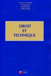 Marie-Elodie Ancel et Gérard Bekerman - Droit et technique - Etudes à la mémoire du professeur Xavier Linant de Bellefonds.
