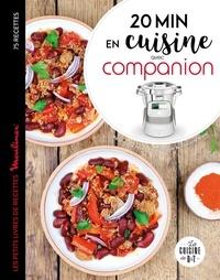 Marie Elodie Pape - 20 minutes en cuisine avec Companion - Les petits livres de recettes Moulinex 75 recettes.