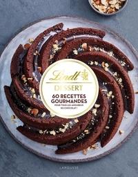 Marie Elodie Pape - Lindt Dessert - 60 recettes gourmandes pour tous les amoureux du chocolat !.