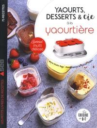 Marie Elodie Pape - Yaourts, desserts & Cie à la yaourtière.