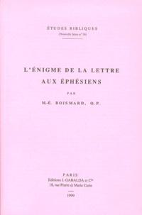 Marie-Emile Boismard - L'énigme de la Lettre aux Ephésiens.