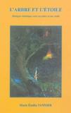 Marie-Emilia Vannier - L'arbre et l'étoile - Dialogue initiatique entre un arbre et une étoile.