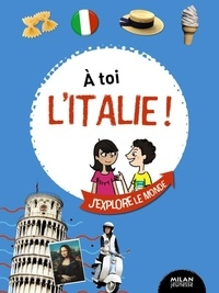 Marie-Emilie Colle - A toi l'Italie !.