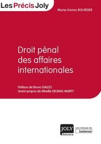 Droit pénal des affaires internationales - Marie-Emma Boursier pdf epub