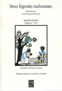 Marie-Emmanuelle Ruault - Deux légendes mahoraises.