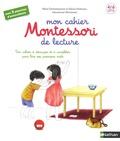 Marie Eschenbrenner et Sabine Hofmann - Mon cahier Montessori de lecture.