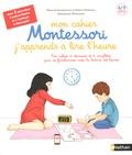 Marie Eschenbrenner et Sabine Hofmann - Mon cahier Montessori j'apprends à lire l'heure.