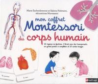 Marie Eschenbrenner et Sabine Hofmann - Mon coffret Montessori du corps humain - Avec 12 organes en feutrine, 1 livret avec 4 transparents, 13 cartes et 1 poster à compléter.