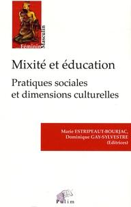 Marie Estripeaut-Bourjac et Dominique Gay-Sylvestre - Mixité et éducation : pratiques sociales et dimensions culturelles.