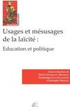 Marie Estripeaut-Bourjac - Usages et mésusages de la laïcité : éducation et politique.