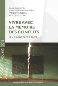 Marie Estripeaut-Bourjac et Patricia Paillot - Vivre avec la mémoire des conflits - D'un continent l'autre.