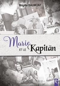 Marie et le Kapitän.