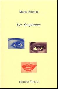 Marie Etienne - Les Soupirants.