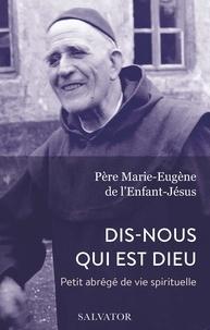 Téléchargement de livres audio sur l'iphone 5 Dis-nous qui est Dieu  - Petit abrégé de vie spirituelle 9782706719134  par Marie-Eugène de l'Enfant-Jésus