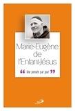 Marie-Eugène de l'Enfant-Jésus - Marie-Eugène de l'Enfant-Jésus - Une pensée par jour.