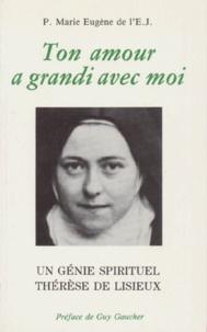 Deedr.fr TON AMOUR A GRANDI AVEC MOI. Un génie spirituel, Thérèse de Lisieux Image