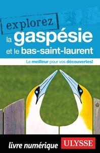 Marie-Eve Blanchard - Explorez la Gaspésie et le bas-Saint-Laurent.