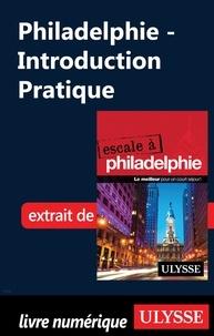 Marie-Eve Blanchard - Philadelphie - Introduction Pratique.