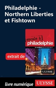 Marie-Eve Blanchard - Philadelphie - Northern Liberties et Fishtown.